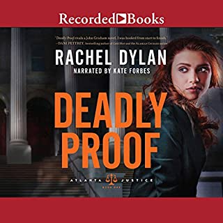 Deadly Proof                   By:                                                                                                                                 Rachel Dylan                               Narrated by:                                                                                                                                 Kate Forbes                      Length: 10 hrs and 1 min     96 ratings     Overall 4.3