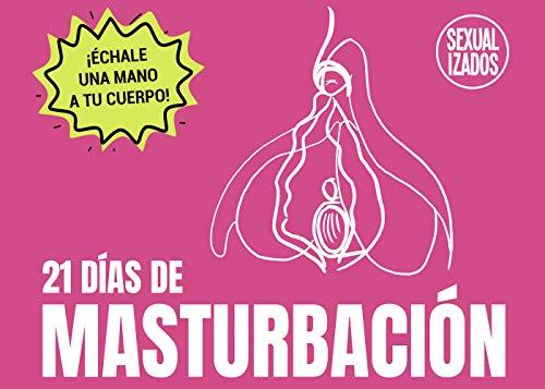 21 días de masturbación. Edición vulva: Edición vulva