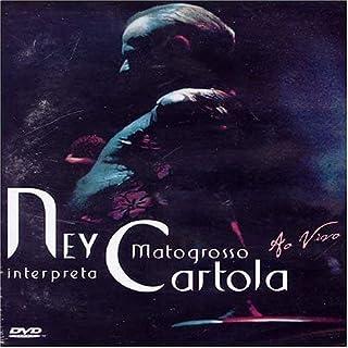 Ney Matogrosso Interpreta Cartola: Ao Vivo