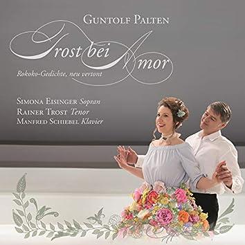 Trost bei Amor: Rokoko-Gedichte, neu vertont