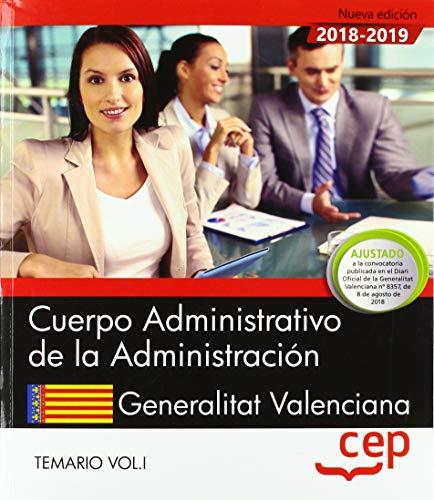 Cuerpo Administrativo de la Administración. Generalitat Valenciana. Temario Vol.I: 1