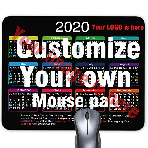 2020 Calendar Personalized Mouse pad, Add Pictures, Text, Logo or Art Design and Make Your own Customized Mousepad - Gaming, Office, Mousepad. Custom Black