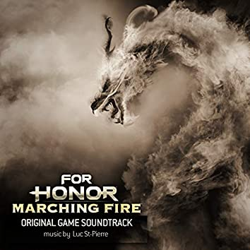 For Honor: Marching Fire (Original Game Soundtrack)