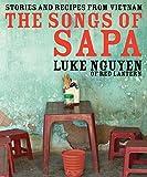 Songs of Sapa by Luke Nguyen