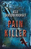 Asle Skredderberget: Pain Killer