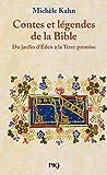 Contes et légendes de la Bible - Du jardin d'Eden à la Terre promise
