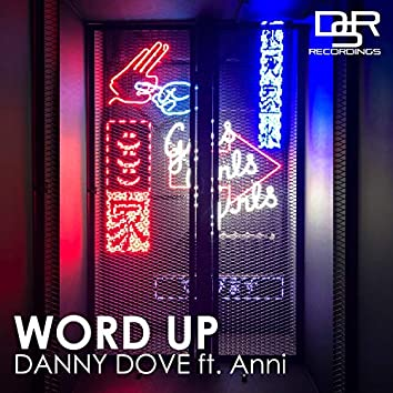 Word Up (feat. Anni)