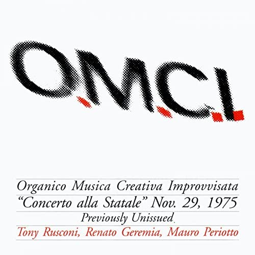 Rusconi, Geremia, Periotto Trio O.m.c.i. (Organico Musica Creativa Improvvisata)