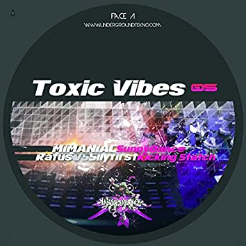 Toxic vibes 05 (feat. Mimaniac, Ratus, Silyfirst, Marlix, Pitch Mad attack)