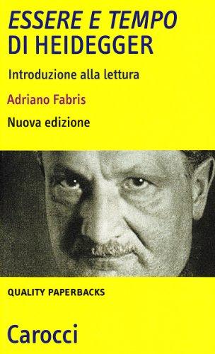 «Essere e tempo» di Heidegger. Introduzione alla lettura