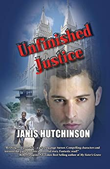 Book cover image for Unfinished Justice by Janis Hutchinson
