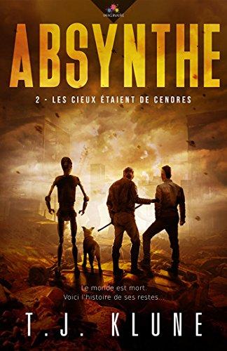 Les cieux étaient de cendres: Absynthe, T2 (French Edition)