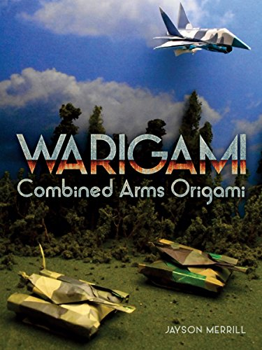 Warigami: Combined Arms Origami (English Edition)