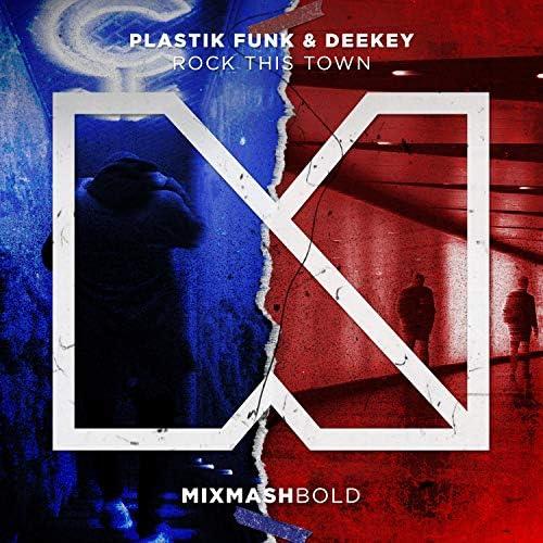 Plastik Funk & Deekey
