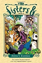 The Sisters Eight Book 8: Zinnia's Zaniness by Lauren Baratz-Logsted (Sep 13 2011)
