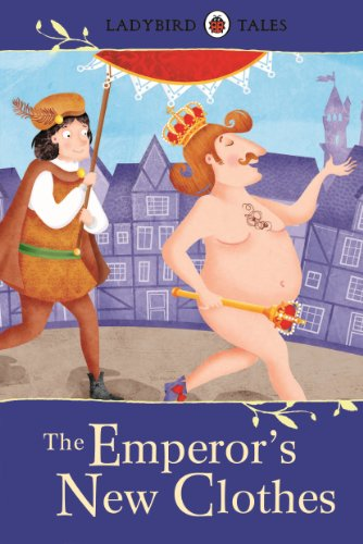 Ladybird Tales: The Emperor's New Clothes (Ladybird Tales Larger Format) (English Edition)