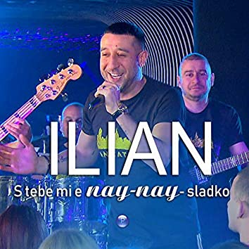 S tebe mi e nay-nay-sladko (Live)