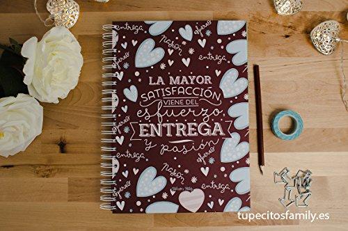 Tupecitos Family - Libreta A4 'La Mayor Satisfacción Viene...