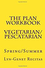 The Plan Workbook Vegetarian/Pescatarian: Spring/Summer