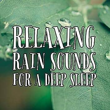 Relaxing Rain Sounds For A Deep Sleep