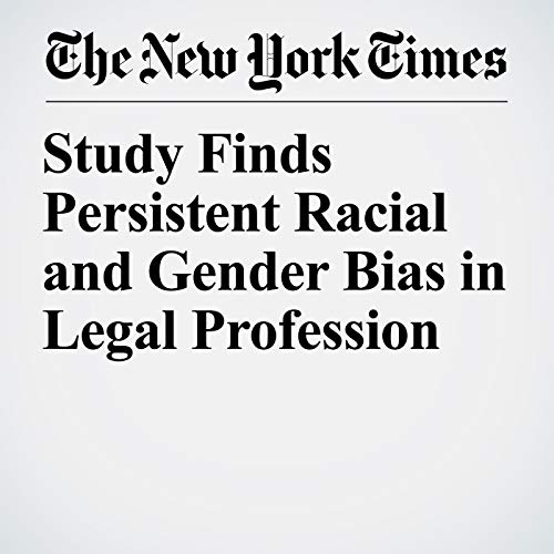 Study Finds Persistent Racial and Gender Bias in Legal Profession copertina
