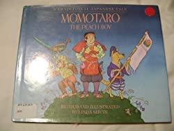 Momotaro: The Peach Boy retold and illustrated by Linda Shute