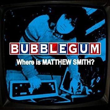 Where Is Matthew Smith
