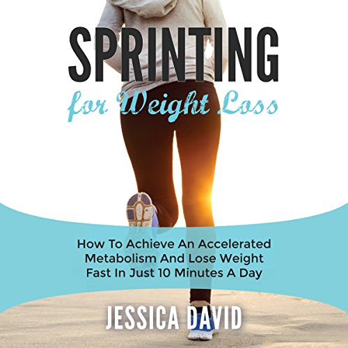 Sprinting for Weight Loss audiobook cover art