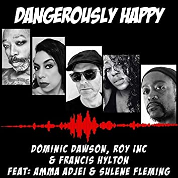 Dangerously Happy (Original Mix)