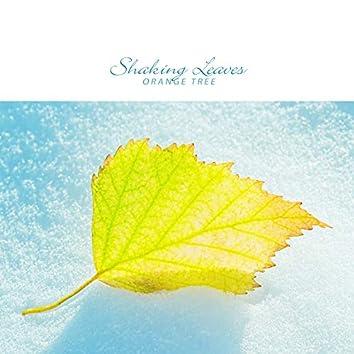 Shaking Leaves