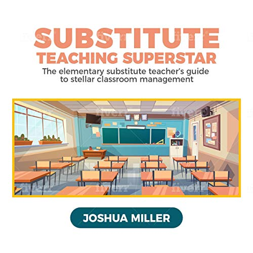 Substitute Teaching Superstar audiobook cover art