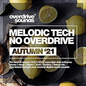 Melodic Techno Overdrive (Autumn '21)