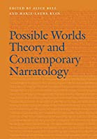 Possible Worlds Theory and Contemporary Narratology (Frontiers of Narrative)