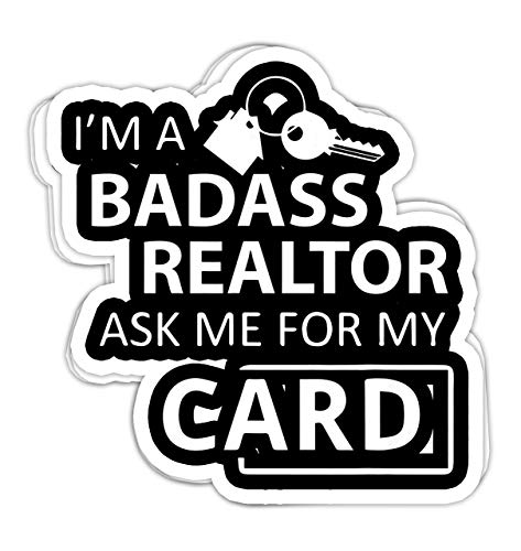 macknessfr Im a Badass Realtor Ask me for My Card Real Estate - 4x3 Vinyl Stickers, Laptop Decal, Water Bottle Sticker (Set of 3)