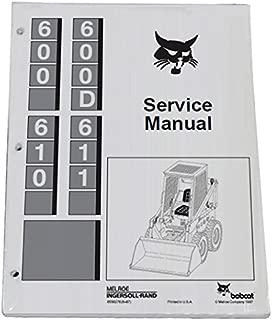 Bobcat 600 600D 610 & 611 SKID Steer Service Manual