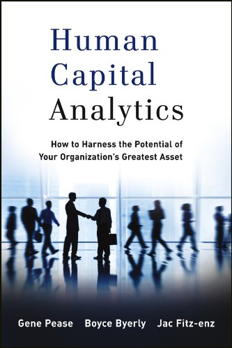Human Capital Analytics: How to Harness the Potential of Your Organization's Greatest Asset (Wiley and SAS Business Series) by [Gene Pease, Boyce Byerly, Jac Fitz-enz]