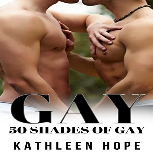 Gay: 50 Shades of Gay audiobook cover art