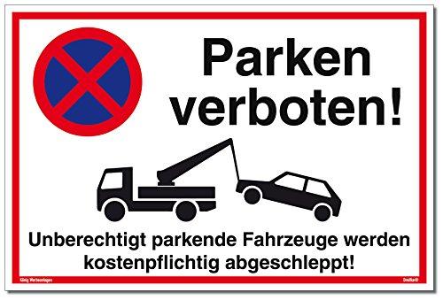 Schild Parken verboten | Alu 30 x 20 cm | Unberechtigt parkende Fahrzeuge Werden kostenpflichtig abgeschleppt! weiß | stabiles Alu Schild mit UV-Schutz | Parkverbot | Dreifke®