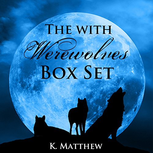 The With Werewolves Trilogy audiobook cover art