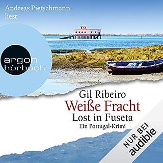 Weiße Fracht     Lost in Fuseta 3              Autor:                                                                                                                                 Gil Ribeiro                               Sprecher:                                                                                                                                 Andreas Pietschmann                      Spieldauer: 10 Std. und 50 Min.     233 Bewertungen     Gesamt 4,8
