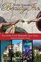 Beauty, Inc: Travel the Great Romantic Love Tour... Discover Beauties Secret