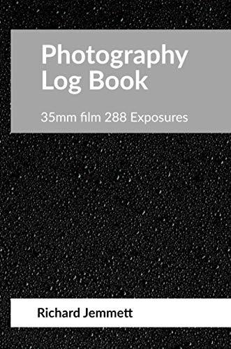 Photography Log Book: 35mm film 288 Exposures