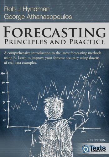 Compare Textbook Prices for Forecasting: principles and practice 2 Edition ISBN 9780987507112 by Hyndman, Rob J,Athanasopoulos, George