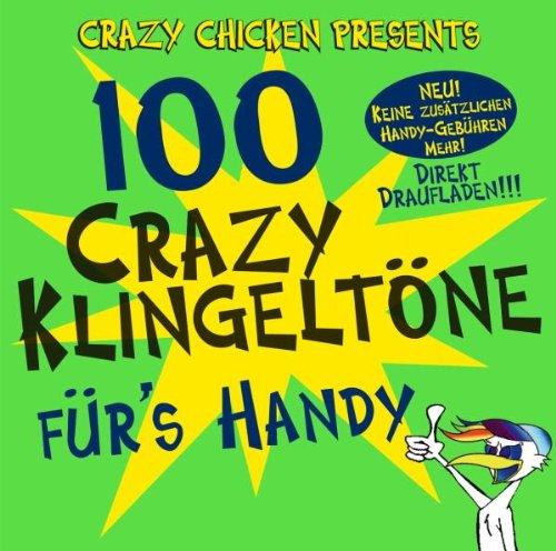 100 Crazy Klingeltöne für's Handy