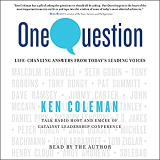 One Question                   By:                                                                                                                                 Ken Coleman                               Narrated by:                                                                                                                                 Ken Coleman                      Length: 5 hrs and 30 mins     93 ratings     Overall 4.8