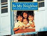Be My Neighbor (Global Fund for Children Books)