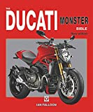 The Ducati Monster Bible: New Updated & Revised Edition (Bible (Wiley))
