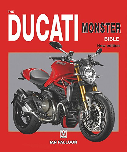 Ducati Monster Bible: New Updated & Revised Edition (Bible (Wiley))