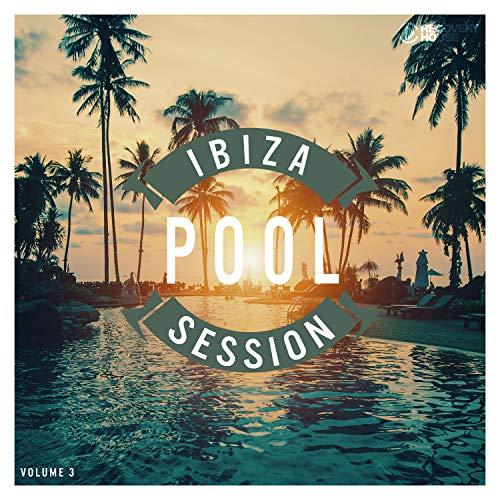 Ibiza Pool Session, Vol. 3