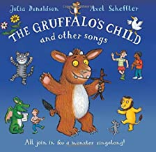The Gruffalo's Child and Other Songs by Donaldson Julia (2011-10-07) Hardcover